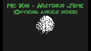 Mc Xaii - Historia Jeme (Official Lyrics Video)