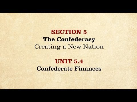MOOC | Confederate Finances | The Civil War and Reconstruction, 1861-1865 | 2.5.4