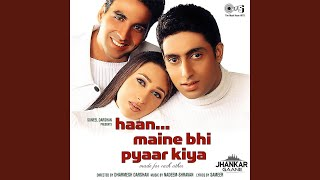 Har Kisike Dil Mein (Jhankar)