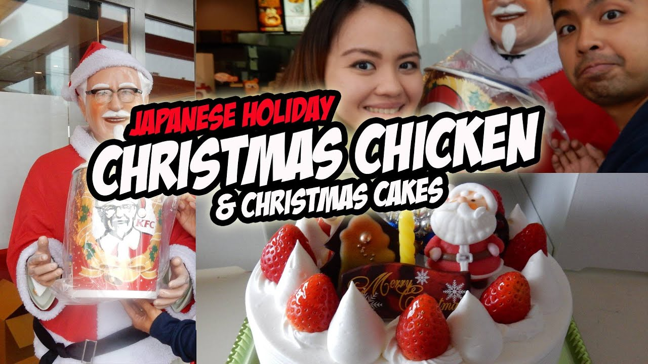 KFC Chirstmas Chicken Unboxing | Christmas in Japan 2015 | Couple ...