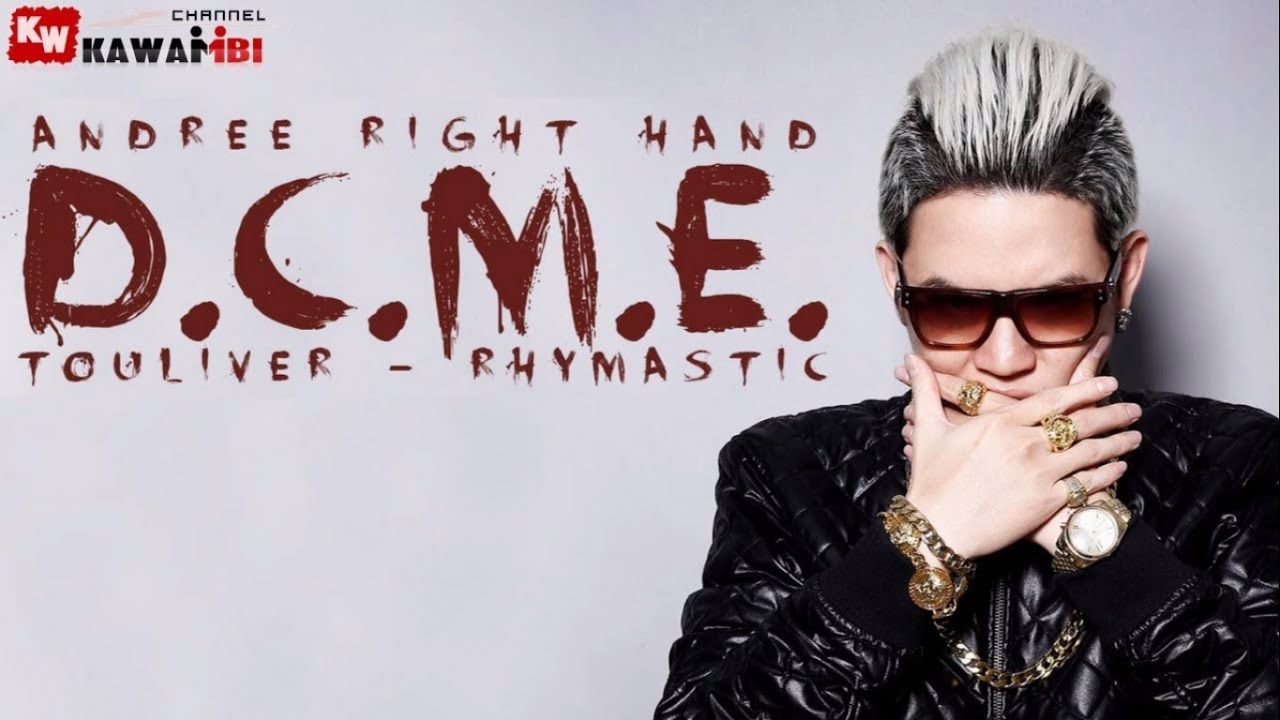 DCME - Andree Right Hand ft. Rhymastic [ Video Lyrics ] #1