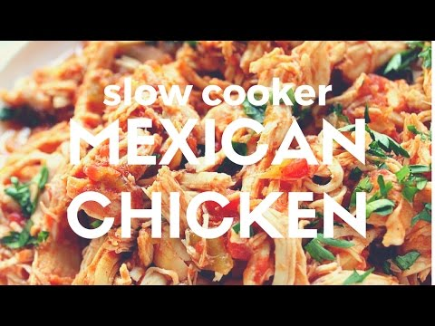 Recipe: Slow Cooker Mexican Chicken