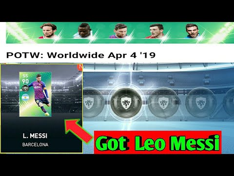 Got Leo Messi From POTW: Worldwide Apr 4 '19 Pack - PES 2019 MOBILE
