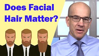 Does Facial Hair or a Beard Matter in a Job Interview?