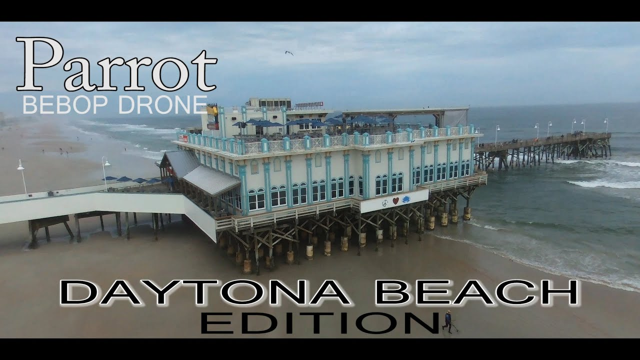 Parrot Bebop Drone Does Daytona Beach Main Street Pier