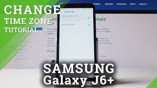 How to Set Up Date & Time on Samsung Galaxy J6 Plus – Date & Timezone