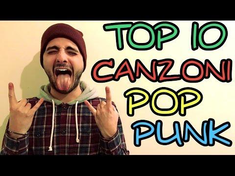 TOP 10 CANZONI POP-PUNK IMPERDIBILI!!!