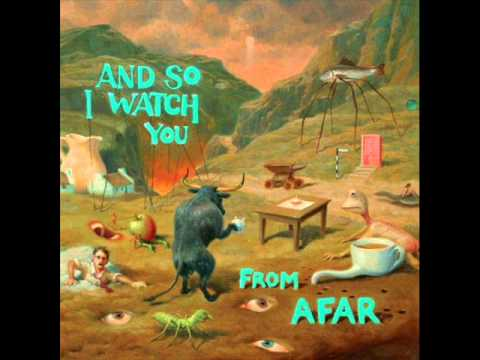 And So I Watch You From Afar - Set Guitars To Kill