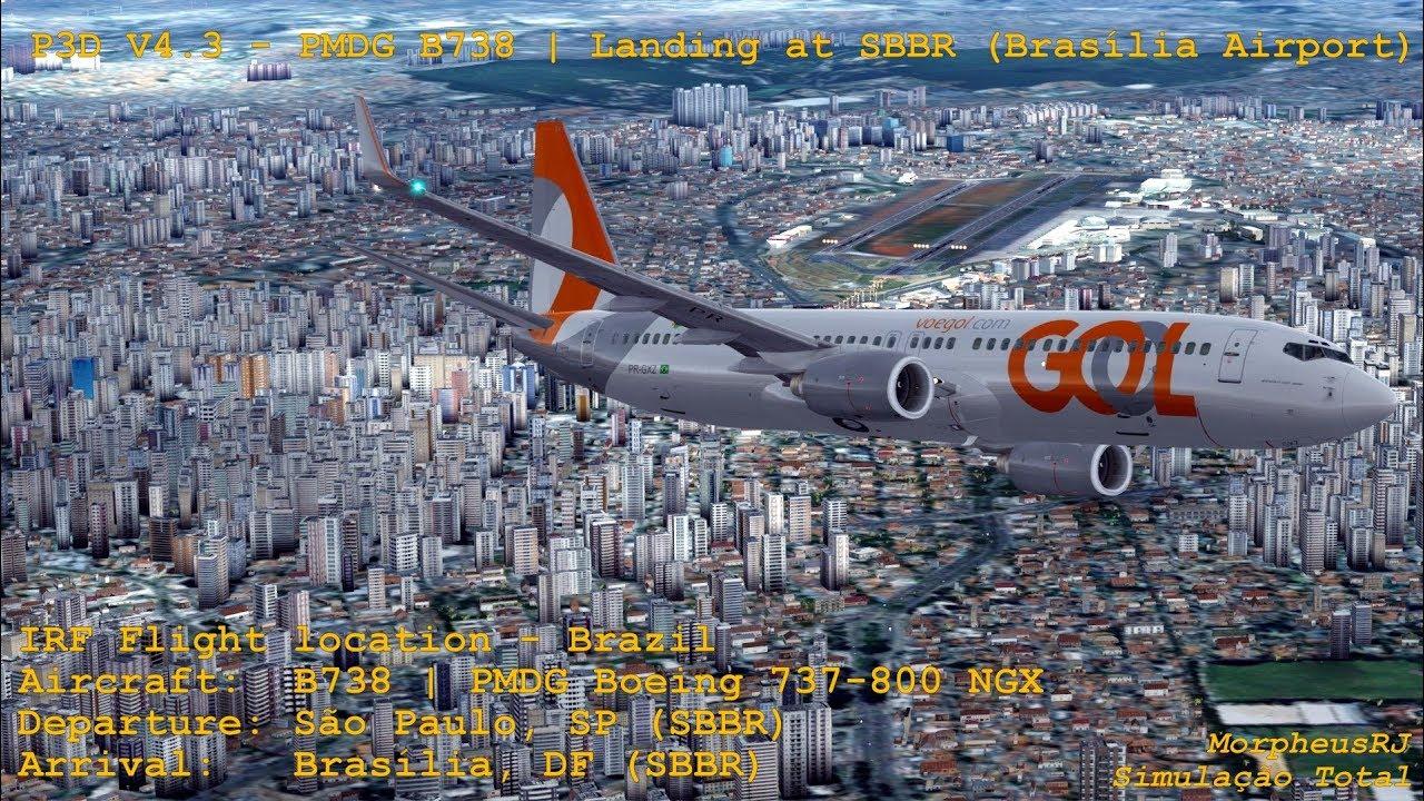 🛩️ P3D V4 3 – PMDG B738   Landing at SBBR (Brasília