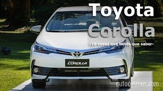 10 cosas que tenés que saber del nuevo Toyota Corolla | Autocosmos