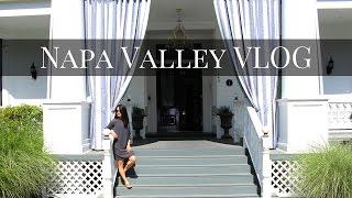 Napa Valley Vlog | Kelsey Lee
