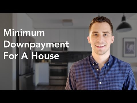 minimum-downpayment-for-a-house---how-much-do-you-need?