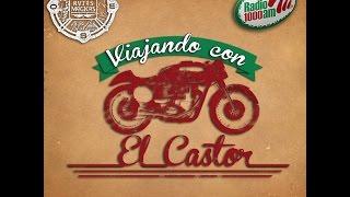 Viajando con el castor 17 abril, Rodada a la Legendaria Semana de la Moto Mazatlán 2015