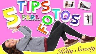 5 TRUCOS  para tus FOTOS   | Kitty Sweety