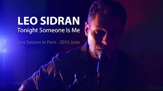 "Leo Sidran - ""Tonight Someone Is Me"" (Live Session)"