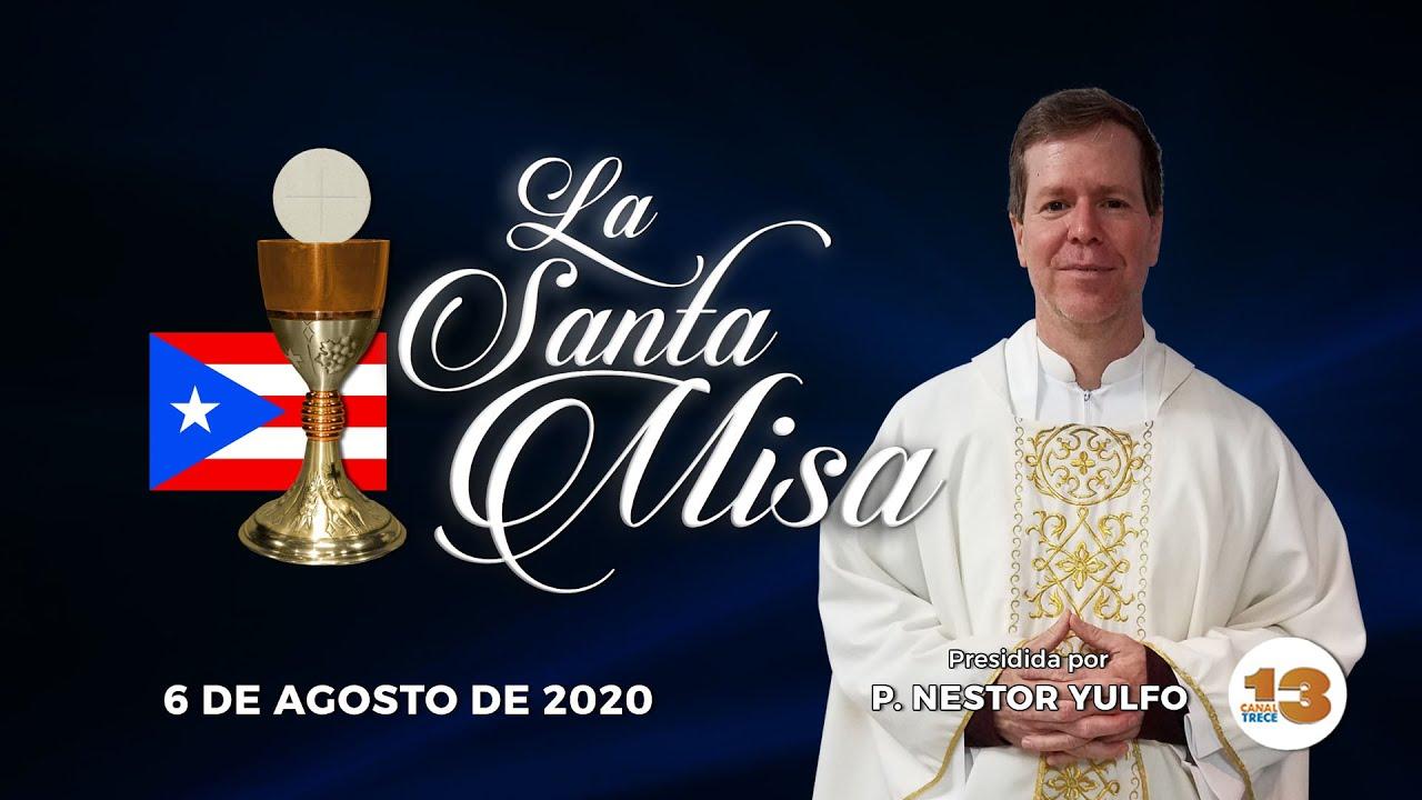 Santa Misa de Hoy, Jueves, 6 de Agosto de 2020
