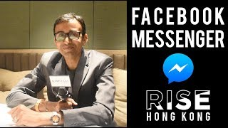 How Facebook Messenger Will Change Your Business | RISE Hong Kong