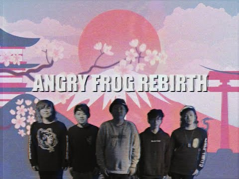 ANGRY FROG REBIRTH - Dancing Brave