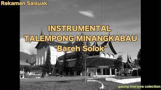 BAREH SOLOK || INSTRUMENTAL TALEMPONG