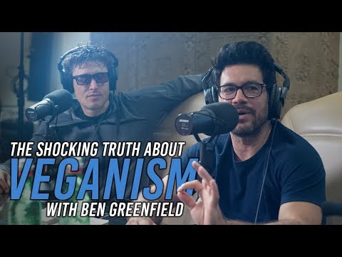 Ep.112: The Shocking Truth About Veganism With Ben Greenfield