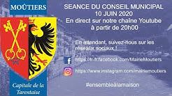 CONSEIL MUNICIPAL DE MOÛTIERS - Mercredi 10 Juin 2020