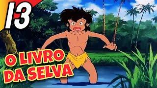 O LIVRO DA SELVA | Episódio 13 | Português | The Jungle Book