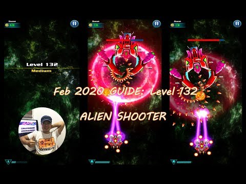 Level 132 ALIEN SHOOTER Quick Tips | Version Feb 2020 | GALAXY ATTACK | Space Game Mobile