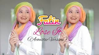 Fatin - Lose It(Best Cover) Acoustic Version