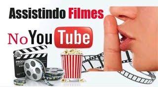 Como ver filmes pagos do YouTube de graça