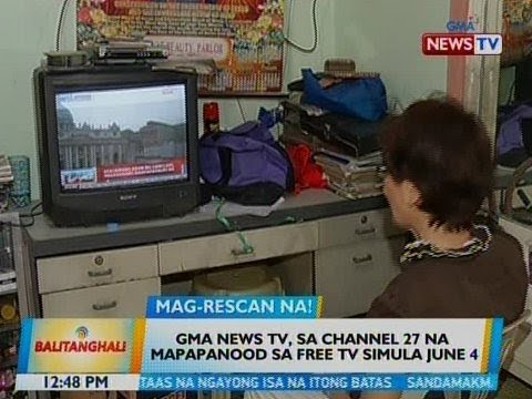 BT: GMA News TV, sa channel 27 na mapapanood sa free TV simula June 4