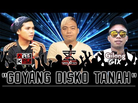 GOYANG DISKO TANAH - TIAN STORM Ft ARQ KRIBS & GILANG GIX (VIDEO LYRIC)