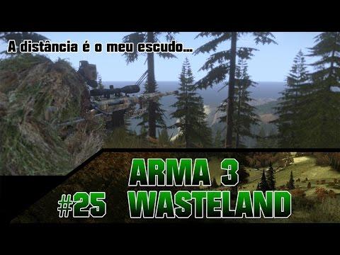 Arma 3 Wasteland #25 - O assassino inalcançável.
