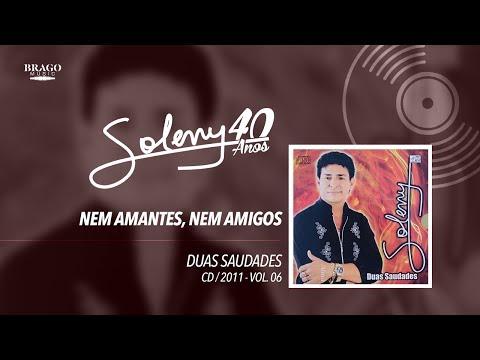 Soleny - Vol.06 #07 Nem Amantes Nem amigos - 2011