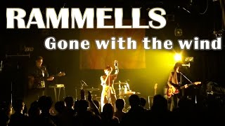 RAMMELLS Gone withe the wind ライブ演奏