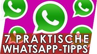 7 praktische Whatsapp-Tipps 📲 Geniale Fakten, Tipps & Tricks