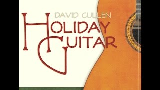 David Cullen - O Come All Ye Faithful