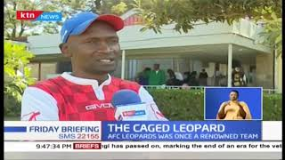 Once Kenyan Football powerhouse AFC Leopards now caged