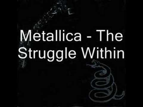 Metallica  The Struggle Within with lyrics