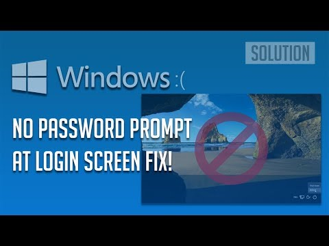 No Password Prompt At Login Screen in Windows 10/8/7 - [3 Solutions 2018]