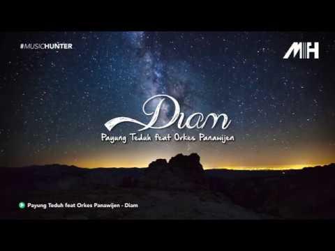 Payung Teduh feat Orkes Panawijen - Diam ( Lirik Video )