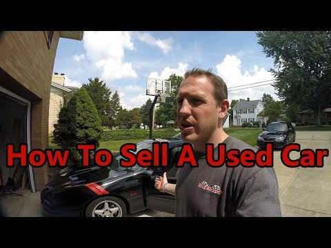 How To Sell A Used Car – The Best Tips EVER!