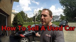 How To Sell A Used Car - The Best Tips EVER!