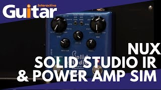 Nux Solid Studio IR & Power Amp Sim | Review