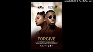Teephlow – Forgive ft. Adina