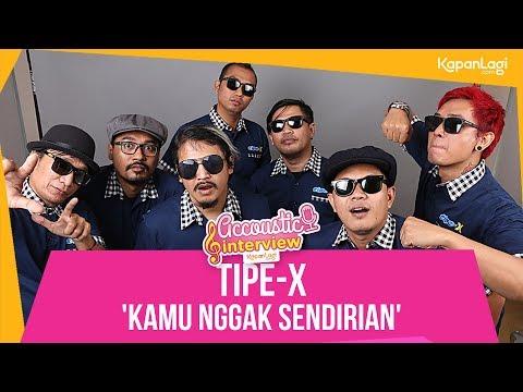 Tipe-X - Kamu Nggak Sendirian (Acoustic Interview Part 1)