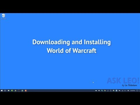 Downloading And Installing World Of Warcraft