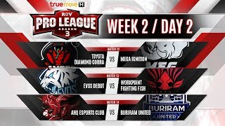 RoV Pro League Season 3 Presented by TrueMove H : Week 2 Day 2