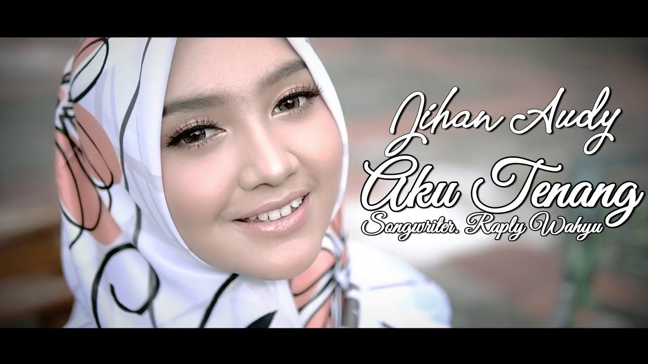 AKU TENANG - Jihan Audy | Cover