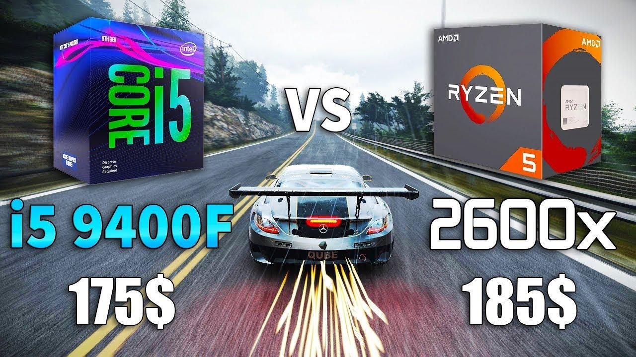 i5 9400F vs Ryzen 5 2600x Test in 9 Games