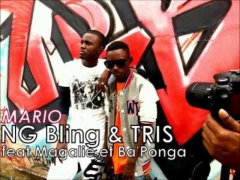 NG Bling & Tris - Mario Feat Ba'Ponga et Magalie